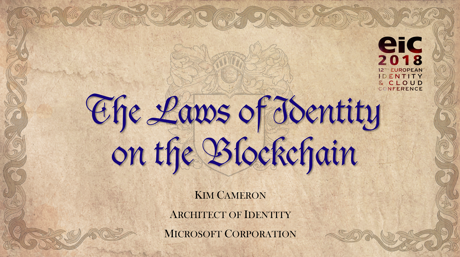 The Laws of Identity on the Blockchain   — EIC Keynote May 2018.  The Laws of Identity, embedded in the GDPR, will drive the adoption of Decentralized Identity anchored by Blockchain